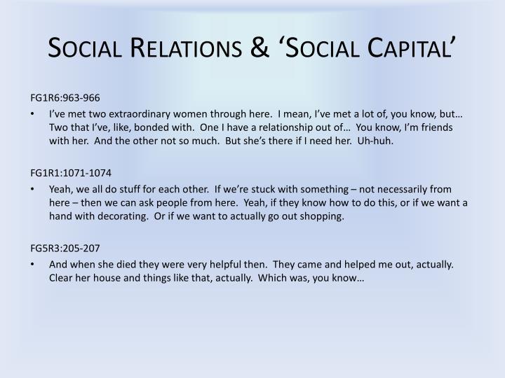 Social Relations & 'Social Capital'