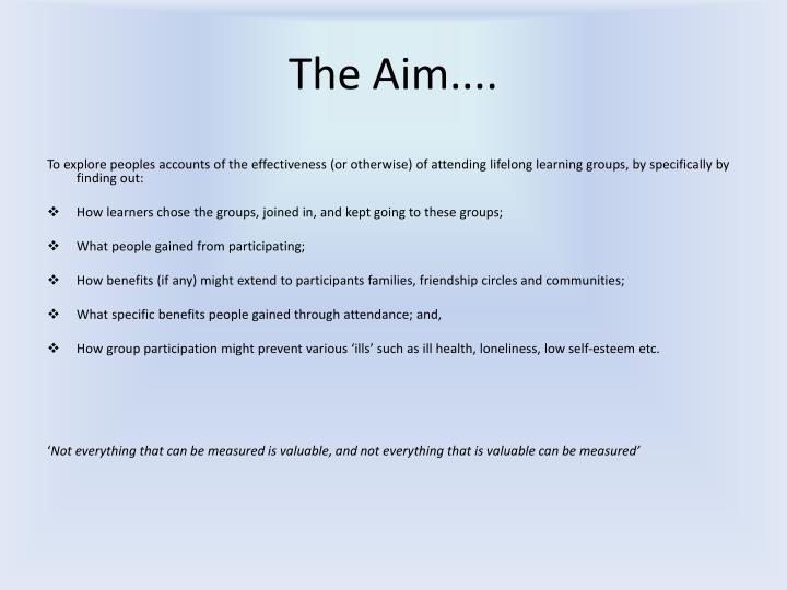 The Aim....