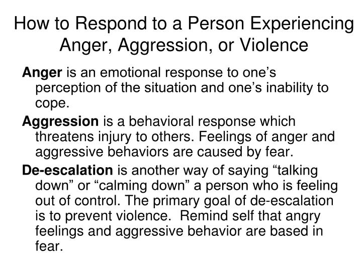 How to Respond to a Person Experiencing Anger, Aggression, or Violence