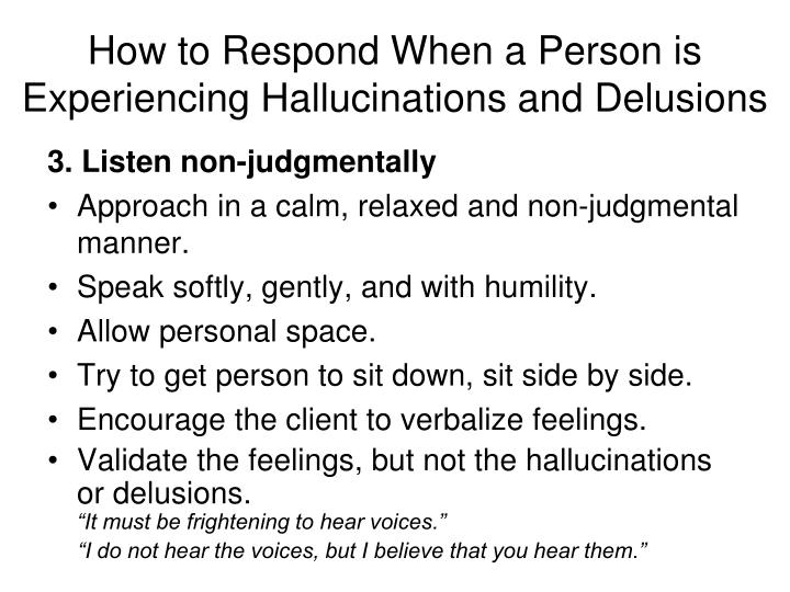How to Respond When a Person is Experiencing Hallucinations and Delusions