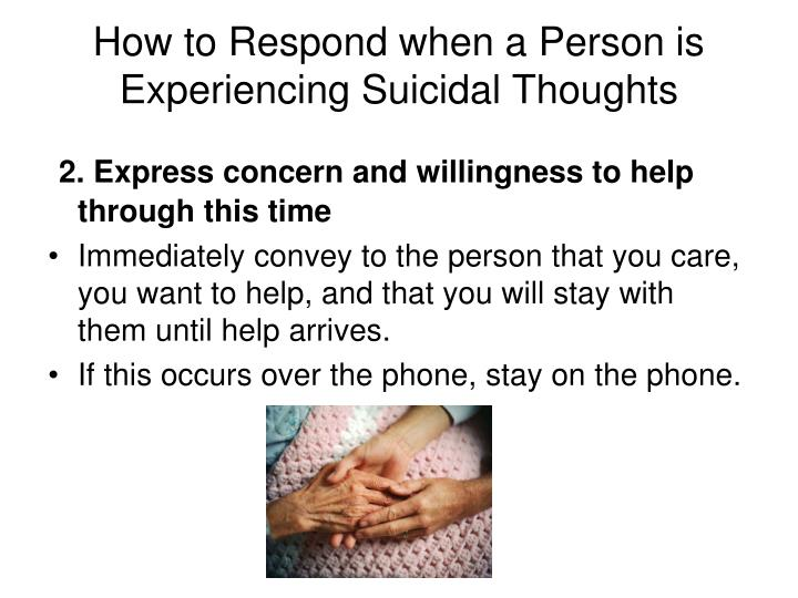How to Respond when a Person is Experiencing Suicidal Thoughts