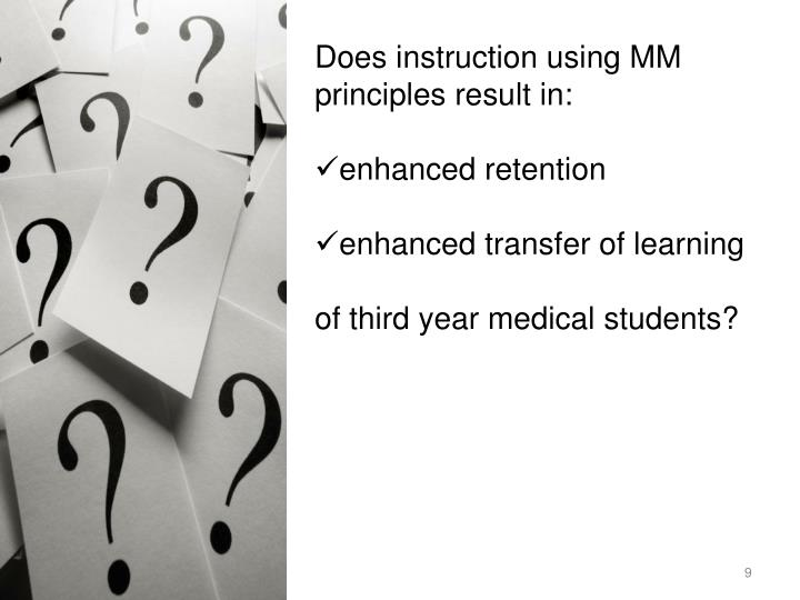 Does instruction using MM principles result in: