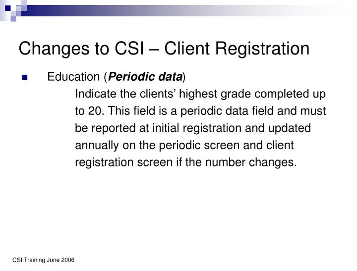Changes to CSI – Client Registration