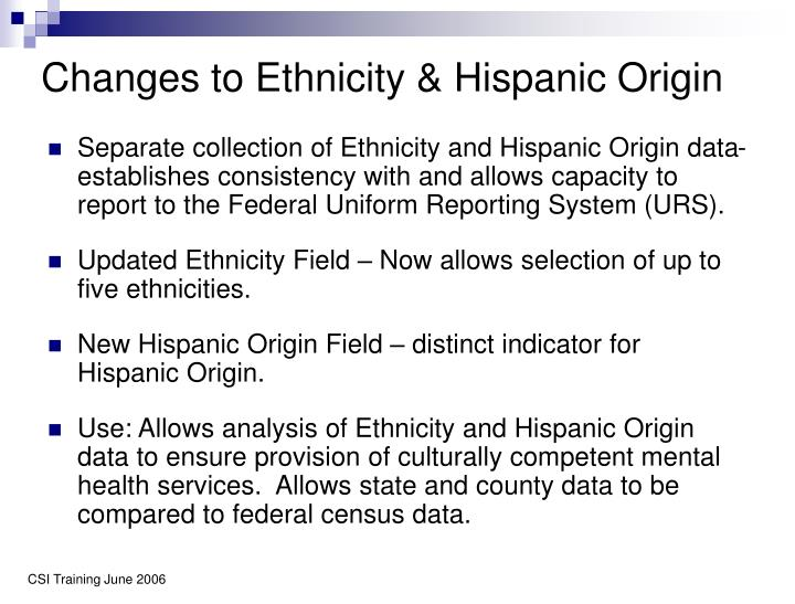 Changes to Ethnicity & Hispanic Origin