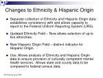 changes to ethnicity hispanic origin