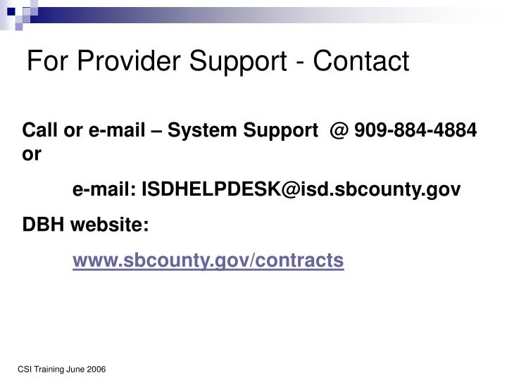 For Provider Support - Contact