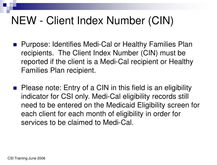 NEW - Client Index Number (CIN)