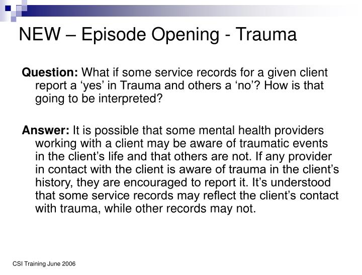 NEW – Episode Opening - Trauma