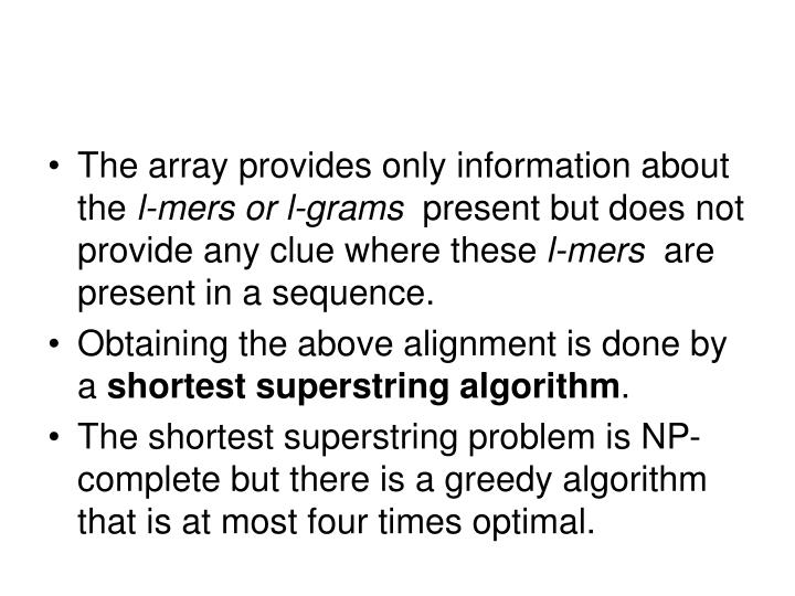 The array provides only information about the 