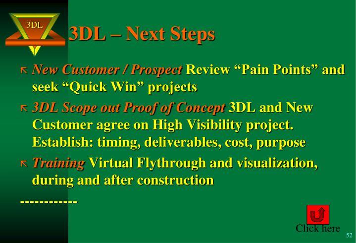 3DL – Next Steps
