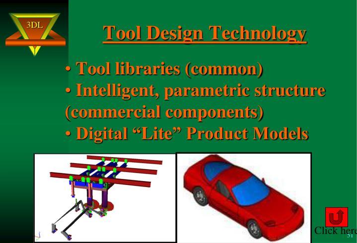 Tool Design Technology