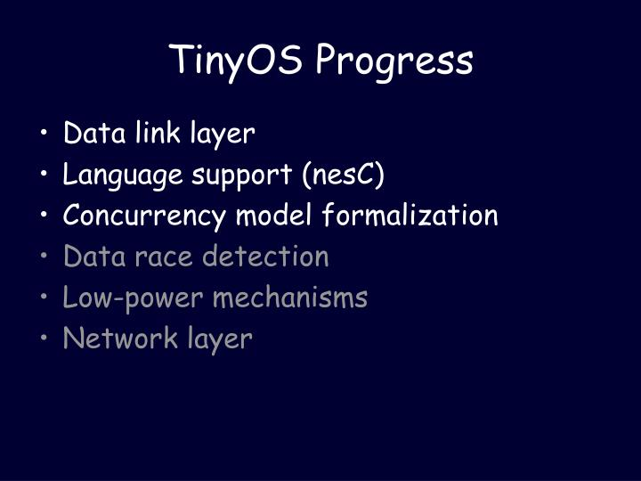 Tinyos progress