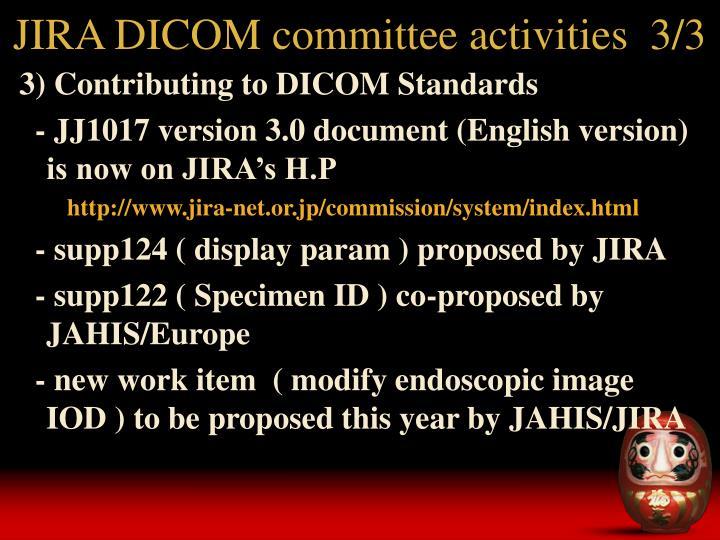 JIRA DICOM committee activities  3/3