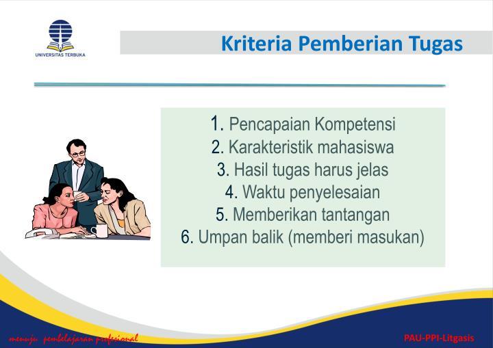 Kriteria Pemberian Tugas