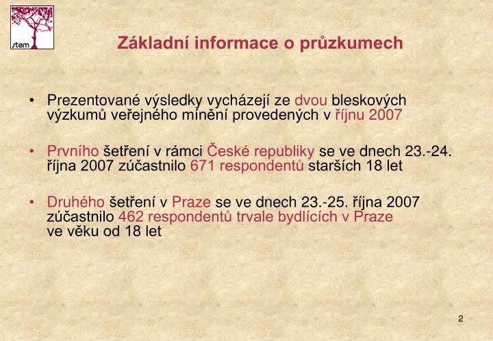 Základní informace o průzkumech