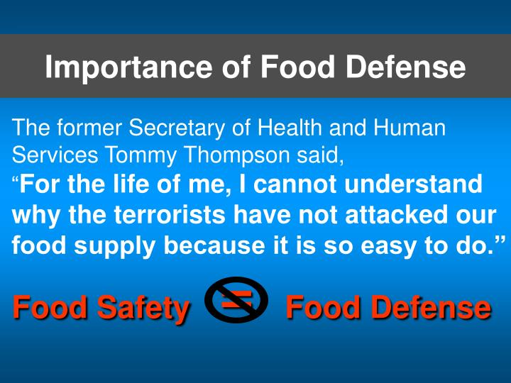 Importance of food defense