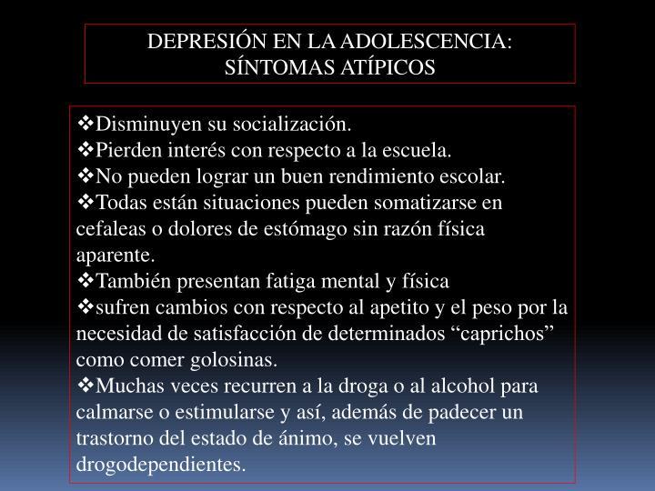 DEPRESIÓN EN LA ADOLESCENCIA: SÍNTOMAS ATÍPICOS