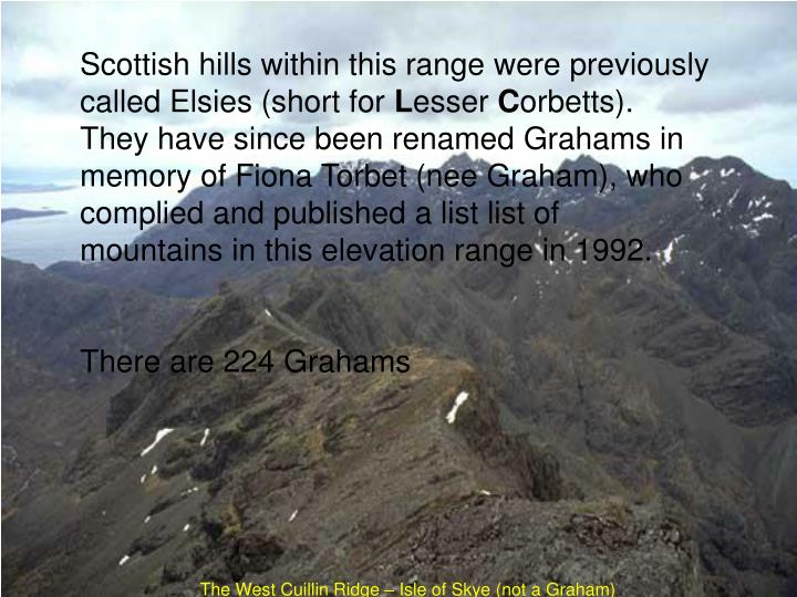 Scottish hills within this range were previously called Elsies (short for