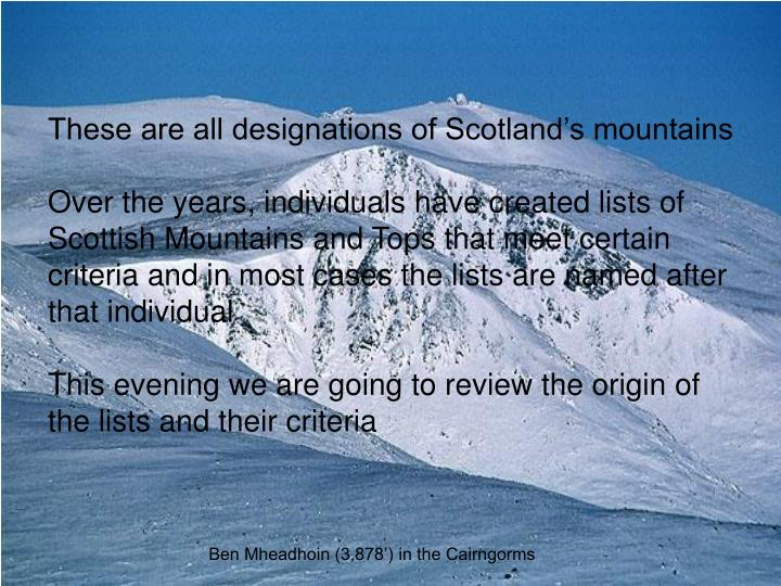 These are all designations of Scotland's mountains