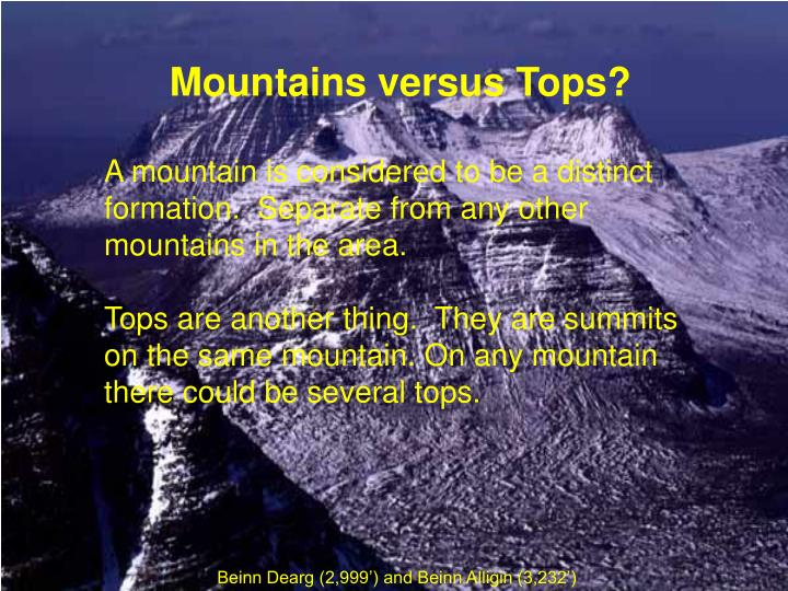 Mountains versus Tops?