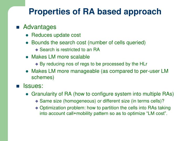 Properties of RA based approach