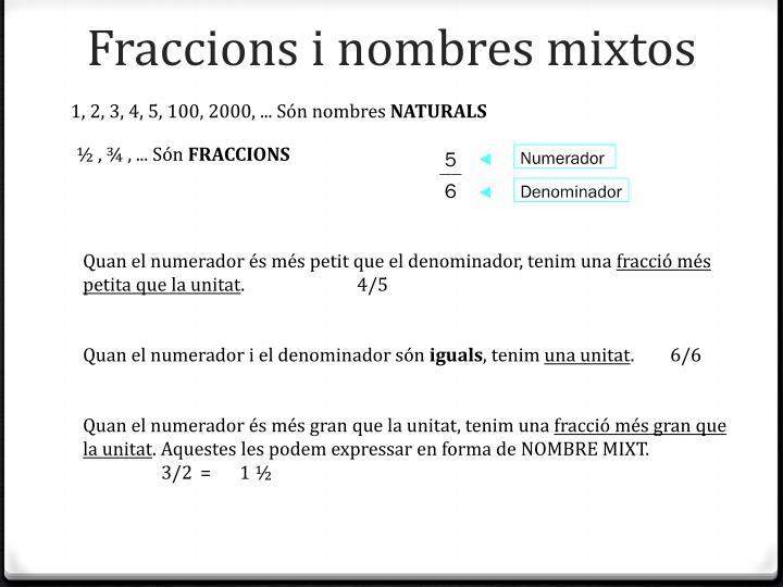 Fraccions i nombres mixtos