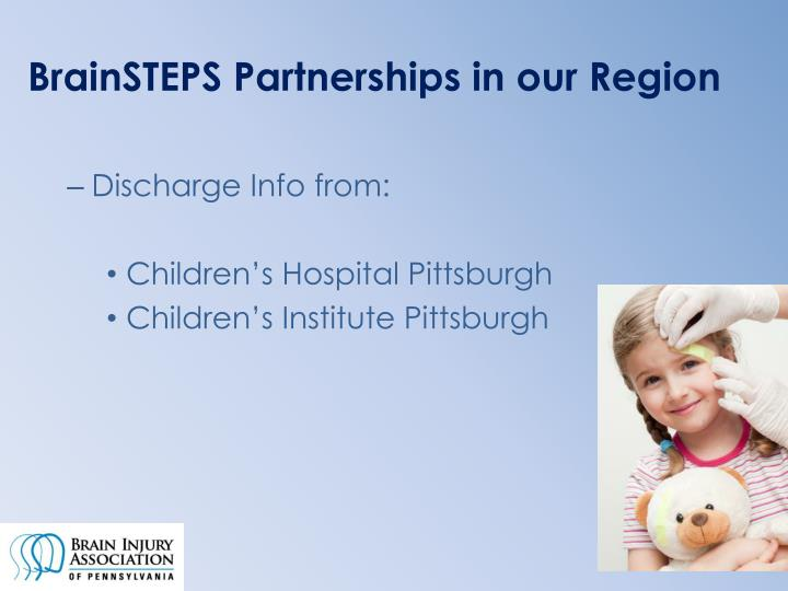 BrainSTEPS Partnerships in our Region