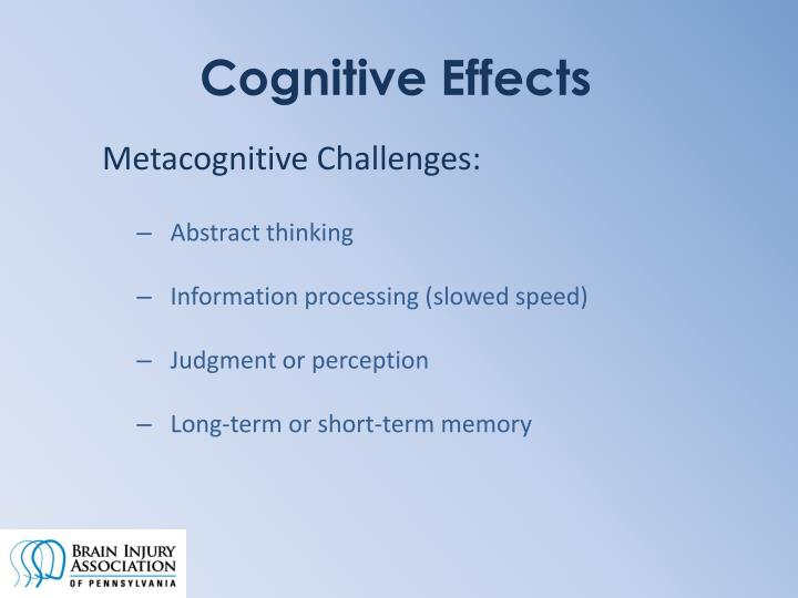 Cognitive Effects