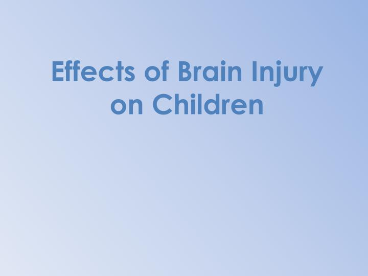 Effects of Brain Injury