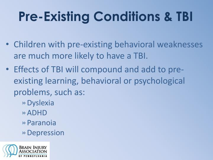 Pre-Existing Conditions & TBI