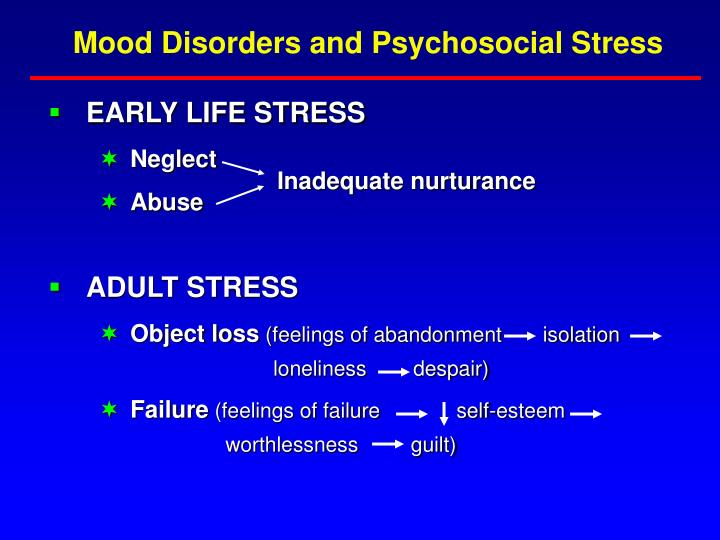 Mood Disorders and Psychosocial Stress
