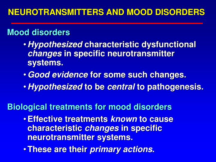 NEUROTRANSMITTERS AND MOOD DISORDERS