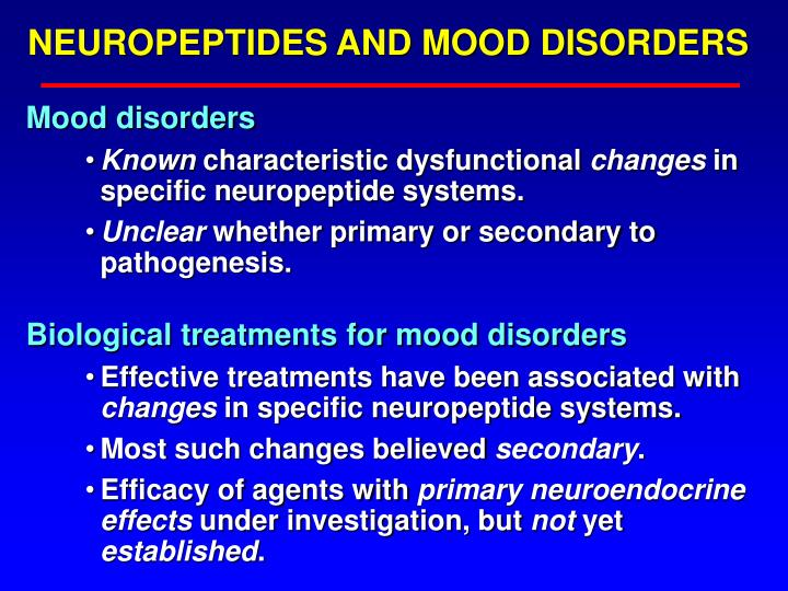 NEUROPEPTIDES AND MOOD DISORDERS