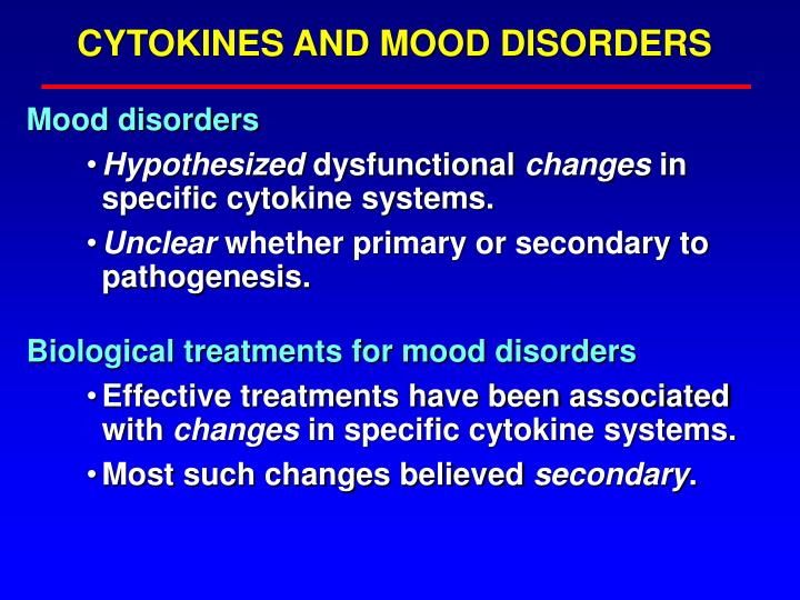 CYTOKINES AND MOOD DISORDERS