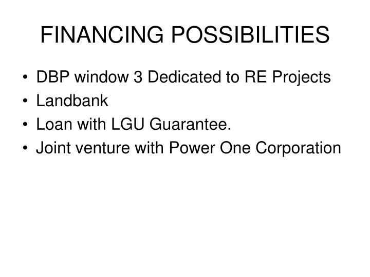 FINANCING POSSIBILITIES