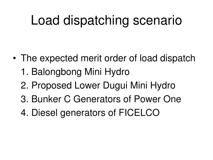 Load dispatching scenario