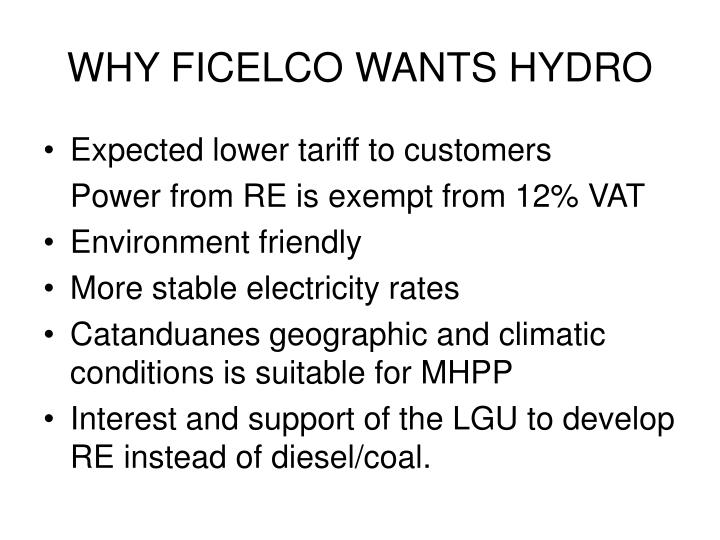 WHY FICELCO WANTS HYDRO