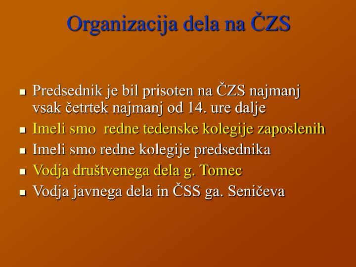 Organizacija dela na ČZS