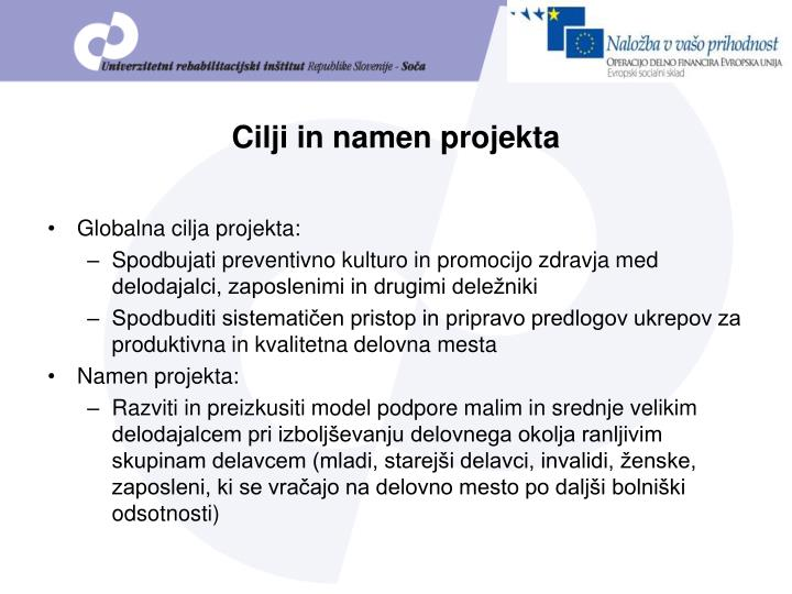 Cilji in namen projekta