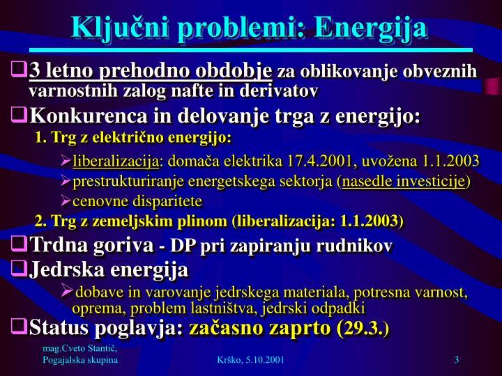 Ključni problemi: Energija