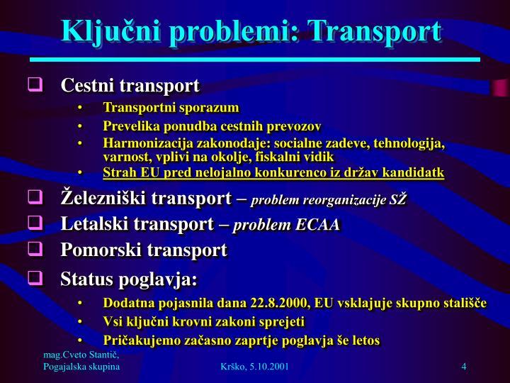 Ključni problemi: Transport