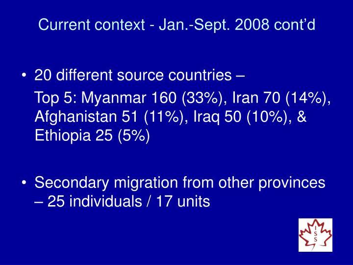 Current context - Jan.-Sept. 2008 cont'd