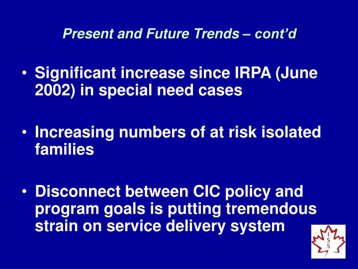 Present and Future Trends – cont'd