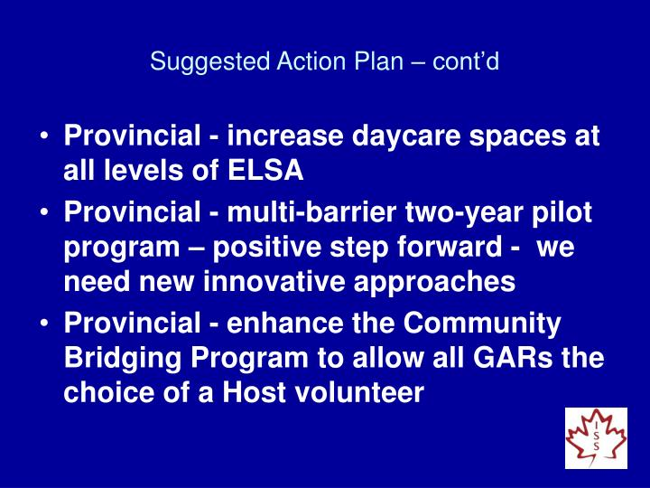 Suggested Action Plan – cont'd