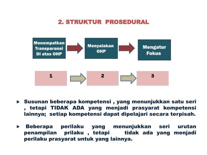 2. STRUKTUR  PROSEDURAL