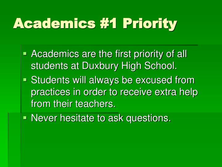 Academics #1 Priority