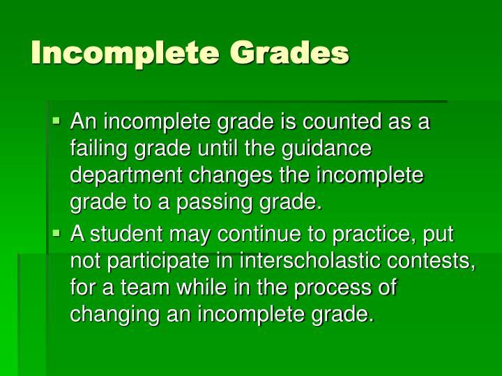 Incomplete Grades