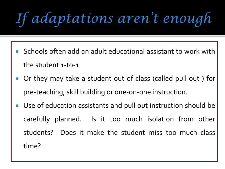 If adaptations aren't enough
