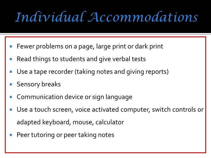 Individual Accommodations