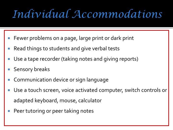 Individual Accommodations